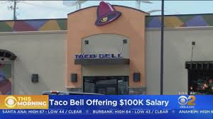 Taco Bell To Offer $100K Salary To Managers At Selected Locations